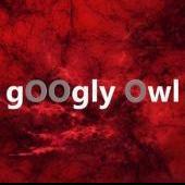 gOOglyOwl